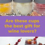 Are these cups the best gift for wine lovers