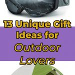 13 Unique Gift Ideas for outdoor lovers