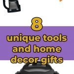 8 unique tools and home decor gifts
